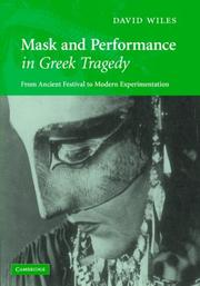 Cover of: Mask and performance in Greek tragedy
