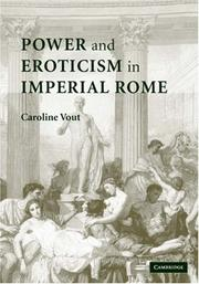 Cover of: Power and Eroticism in Imperial Rome by Caroline Vout