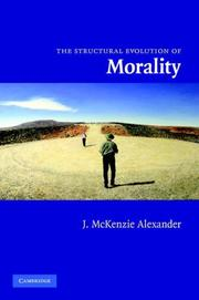 Cover of: The Structural Evolution of Morality | J. McKenzie Alexander