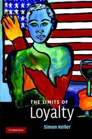 Cover of: The Limits of Loyalty | Simon Keller