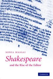 Cover of: Shakespeare and the Rise of the Editor