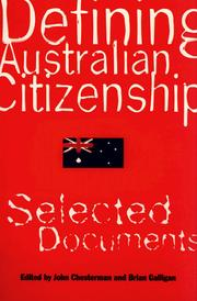 Cover of: Defining Australian Citizenship |