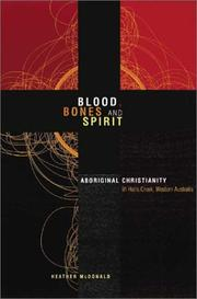 Cover of: Blood, bones and spirit