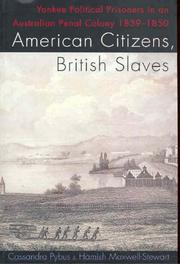 Cover of: American citizens, British slaves | Cassandra Pybus