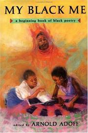 Cover of: My Black Me: A Beginning Book of Black Poetry
