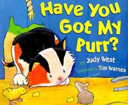 Cover of: Have you got my purr?
