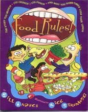 Cover of: Food Rules:The Stuff You Munch, Its Crunch, Its Punch and Why You Someti | Bill Haduch