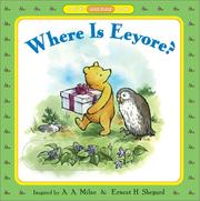 Cover of: Where is Eeyore? (Pooh Slide and Find Books) | A. A. Milne