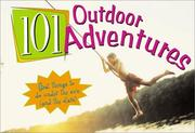 Cover of: 101 outdoor adventures