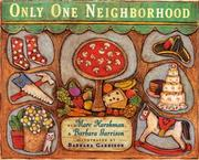 Cover of: Only One Neighborhood | Marc Harshman