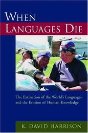 Cover of: When Languages Die | K. David Harrison