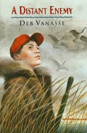 A distant enemy by Deb Vanasse