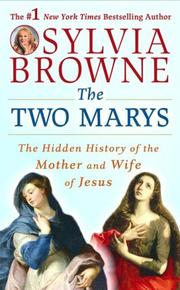 Cover of: The Two Marys: The Hidden History of the Mother and Wife of Jesus