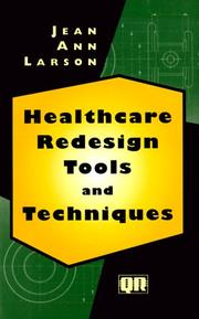 Cover of: Healthcare redesign tools and techniques