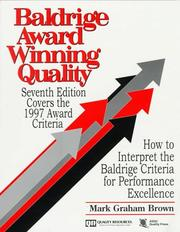 Cover of: Baldrige Award Winning Quality | Mark Graham Brown