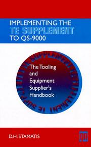 Cover of: Implementing the TE supplement to QS-9000 | D. H. Stamatis