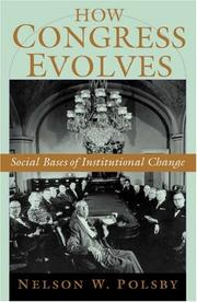 Cover of: How Congress Evolves | Nelson W. Polsby