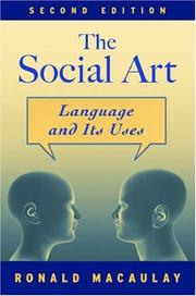 Cover of: The social art | Ronald K. S. Macaulay