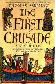 Cover of: The First Crusade: A New History | Thomas Asbridge