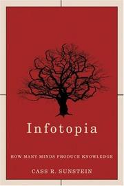 Cover of: Infotopia: How Many Minds Produce Knowledge