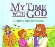 Cover of: My Time with God | Paul J. Loth