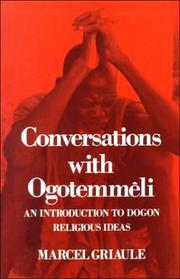Cover of: Conversations with Ogotemmeli | Griaule, Marcel