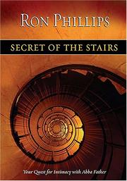 Cover of: Secret of the Stairs: Your Quest for Intimacy With Abba Father