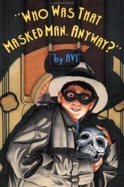 Cover of: Who Was That Masked Man Anyway