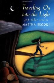Cover of: Traveling on into the light