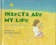 Cover of: Insects are my life | Megan McDonald
