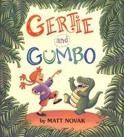 Cover of: Gertie and Gumbo