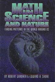 Cover of: Math in science and nature: finding patterns in the world around us