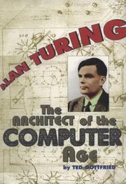 Cover of: Alan Turing: the architect of the computer age