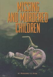 Cover of: Missing and murdered children