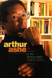 Cover of: Arthur Ashe: Of Tennis & the Human Spirit (Impact Books: Impact Biographies)