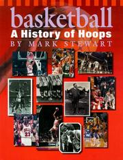 Cover of: Basketball: a history of hoops