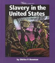 Cover of: Slavery in the United States | Shirlee Petkin Newman