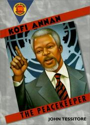 Cover of: Kofi Annan by John Tessitore