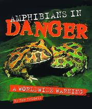 Cover of: Amphibians in danger: a worldwide warning