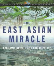 Cover of: The East Asian Miracle: Economic Growth and Public Policy (World Bank Policy Research Reports)