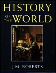 History of the World by Roberts, J. M.