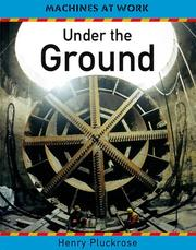 Under the ground by Henry Arthur Pluckrose