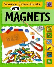 Cover of: Science experiments with magnets | Sally Nankivell-Aston