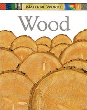 Cover of: Wood (Material World)