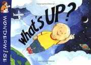 Cover of: What's up? | Mick Manning