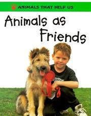 Cover of: Animals as Friends (Animals That Help Us)