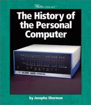 Cover of: The History of the Personal Computer | Josepha Sherman