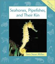 Cover of: Seahorses, Pipefishes, and Their Kin (Animals in Order)