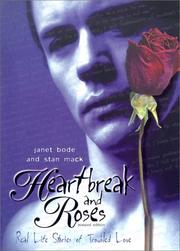 Heartbreak and roses by Janet Bode