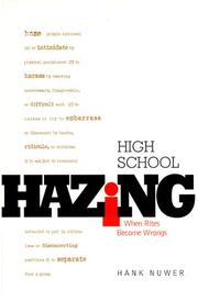 Cover of: High School Hazing: When Rites Become Wrongs (Single Title: Teen)